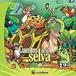 Cuentos de la Selva [Tales from the Jungle] | Horacio Quiroga