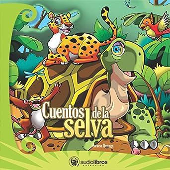 LOS CUENTOS DE LA SELVA EBOOK DOWNLOAD