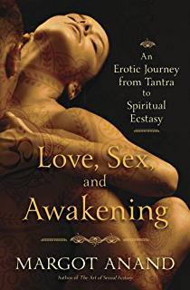 Expanded orgasm soar to ecstasy at your lovers every touch love sex and awakening an erotic journey from tantra to spiritual ecstasy fandeluxe Image collections