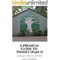 A Premium Guide to Tata Institute of Social Science (PART 1).: Simplifying the whole process of TISSNET.