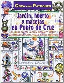 Jardín, huerto y macetas en punto de cruz: Donna Kooler: 9788495873590: Amazon.com: Books