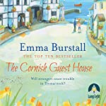 The Cornish Guest House: Tremarnock, Book 2 | Emma Burstall