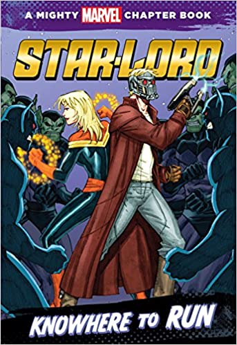 Téléchargements de livres en texte intégralStar-Lord: Knowhere to Run: A Mighty Marvel Chapter Book in French RTF by Chris Wyatt