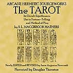 The Tarot | Samuel Liddell MacGregor Mathers
