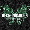 Necronomicon Hörbuch von H. P. Lovecraft Gesprochen von: Paul Michael Garcia, Bronson Pinchot, Stephen R. Thorne, Keith Szarabajka, Adam Verner, Tom Weiner, Patrick Cullen