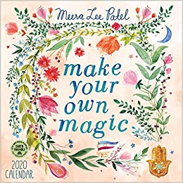 Make Your Own Calendar 2020 Meera Lee Patel 2020 Wall Calendar: Make Your Own Magic: Meera Lee