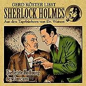 Die letzte Hoffnung der Duncans (Sherlock Holmes: Aus den Tagebüchern von Dr. Watson) | Günter Arentzen
