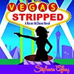 Vegas Stripped: Raven McShane Mysteries, Volume 2 | Stephanie Caffrey
