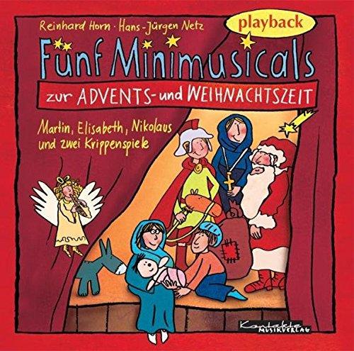 Fünf Minimusicals zur Advents- und Weihnachtszeit: Playback-CD