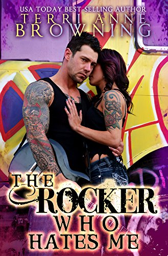 The Rocker Who Hates Me (The Rocker Series Book - Sage Rocker