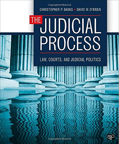 The Judicial Process: Law, Courts, and Judicial Politics from CQ Press