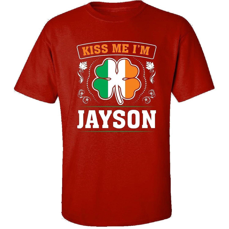 Kiss Me Im Jayson And Irish St Patricks Day Gift - Adult Shirt