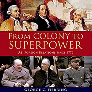 From Colony to Superpower Audiobook