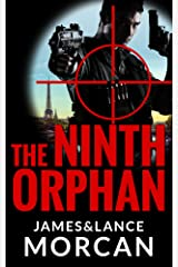 The Ninth Orphan (The Orphan Trilogy Book 1) Kindle Edition