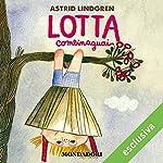 Lotta Combinaguai | Astrid Lindgren