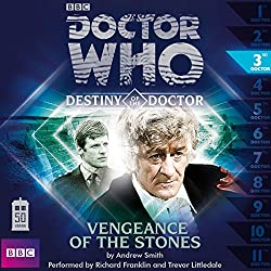 Doctor Who - Destiny of the Doctor - Vengeance of the Stones
