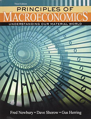 Principles of Macroeconomics: Understanding Our Material World