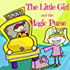 The Little Girl and the Magic Purse
