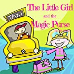 The Little Girl and the Magic Purse | Jill White