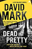Dead Pretty: The 5th DS McAvoy novel from the Richard & Judy bestselling author