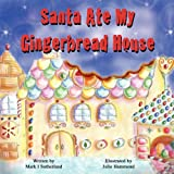 Santa Ate My Gingerbread House, Mark Sutherland, 0988461307