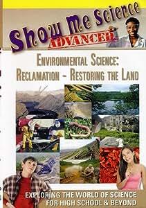Environmental Science: Reclamation: Restoring the