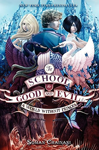 The School for Good and Evil #2: A World without - Bruno 9 San