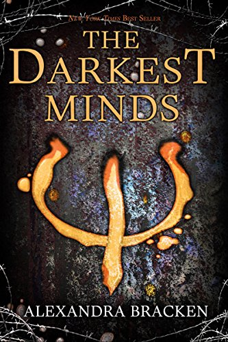 Darkest Minds, The (The Darkest Minds series Book 1) by [Bracken, Alexandra]