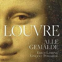 Der Louvre. Alle Gemälde