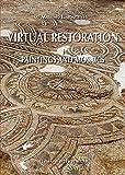 Virtual Restoration: Paintings and Mosaics (Studia Archaeologica)