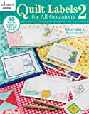 Quilt Labels for All Occasions 2: 65 Iron-On Transfer & Trace-On Labels!
