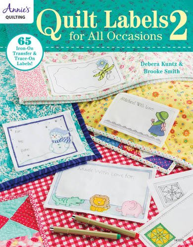 Quilt Labels for All Occasions 2: 65 IronOn Transfer amp TraceOn Labels