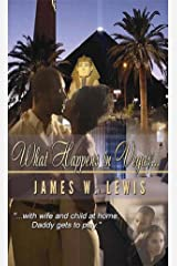 What Happens in Vegas... Kindle Edition