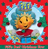 Fifis Best Christmas Ever. (Fifi and the Flowertots)