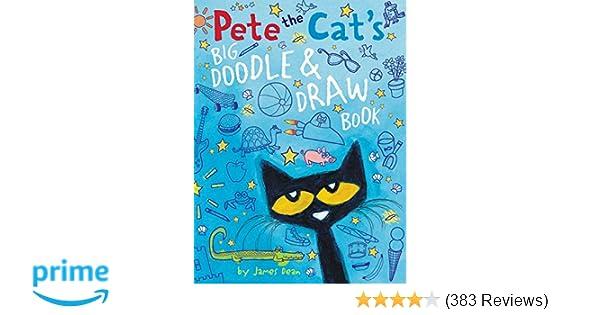 Pete the Cat\'s Big Doodle & Draw Book: James Dean: 9780062304421 ...