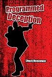 Programmed Deception, Chuck Hemenway, 1607034506