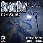 Snow Day: A Novella | Dan Maurer
