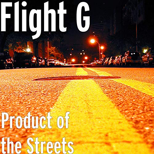 - Product of the Streets [Explicit]