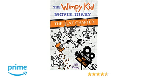 The wimpy kid movie diary the next chapter jeff kinney the wimpy kid movie diary the next chapter jeff kinney 9781419727528 books amazon solutioingenieria Choice Image