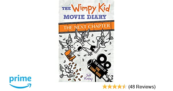 The wimpy kid movie diary the next chapter diary of a wimpy kid the wimpy kid movie diary the next chapter diary of a wimpy kid jeff kinney 9781419727528 amazon books solutioingenieria Image collections