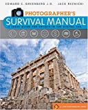 Photographer's Survival Manual, Edward C. Greenberg and Jack Reznicki, 1600594204