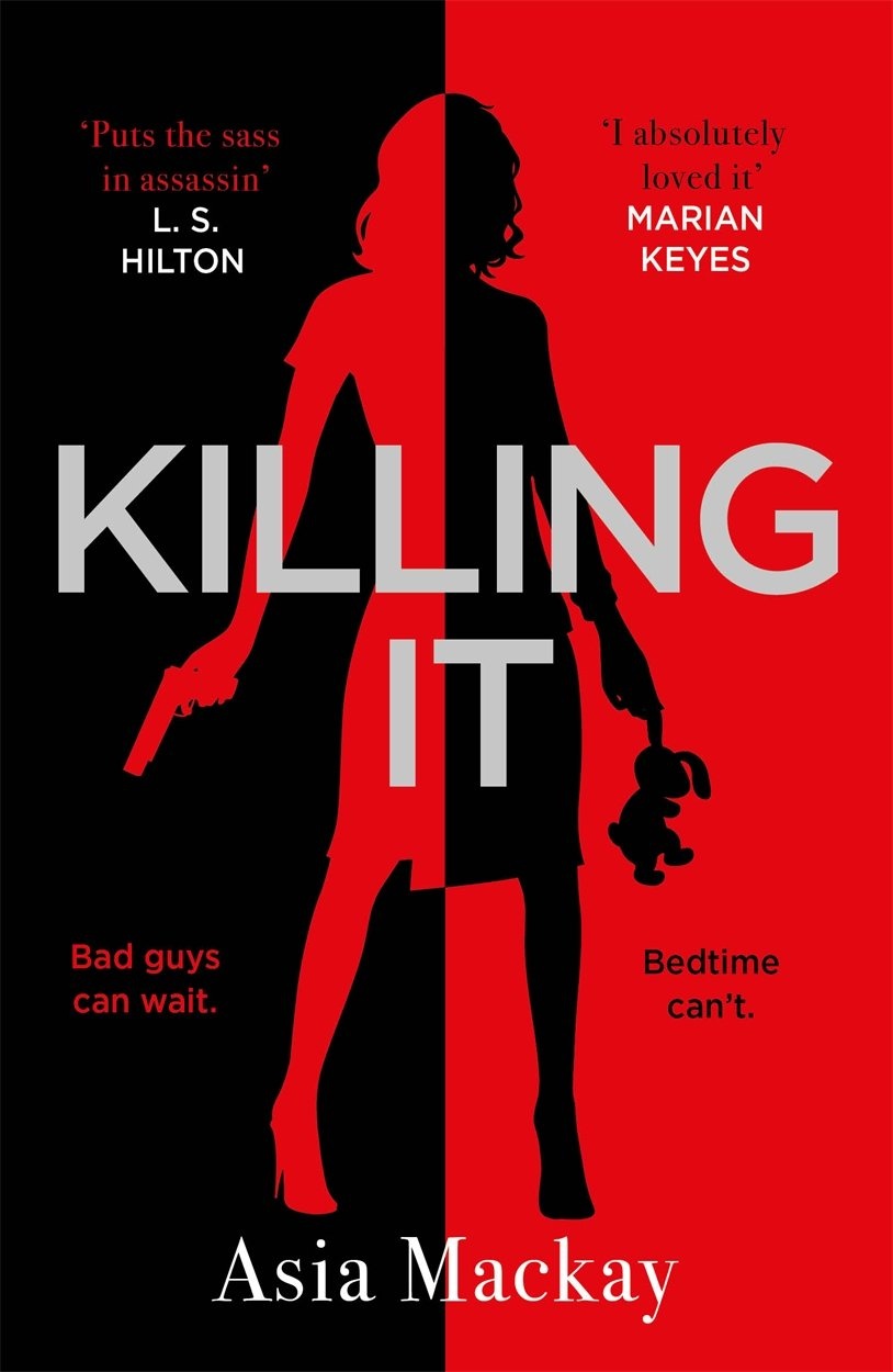 Killing It: She's one bad mother . . . PDF