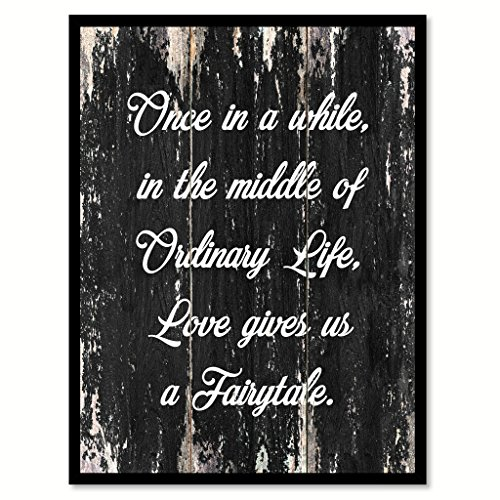 Once in a while in the middle of ordinary life love gives us a fairytale Motivational Quote Saying Canvas Print with Picture Frame Home Decor Wall Art