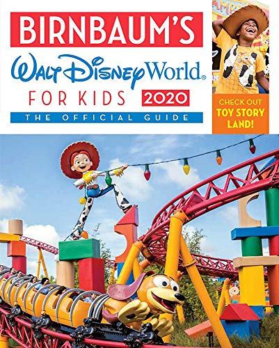 Birnbaum's 2020 Walt Disney World for Kids: The Official Guide (Birnbaum Guides) (Planning A Trip To Disney World With Kids)