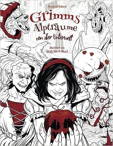Grimms Alpträume von der Unterwelt: Malbuch für Erwachsene Horror ...
