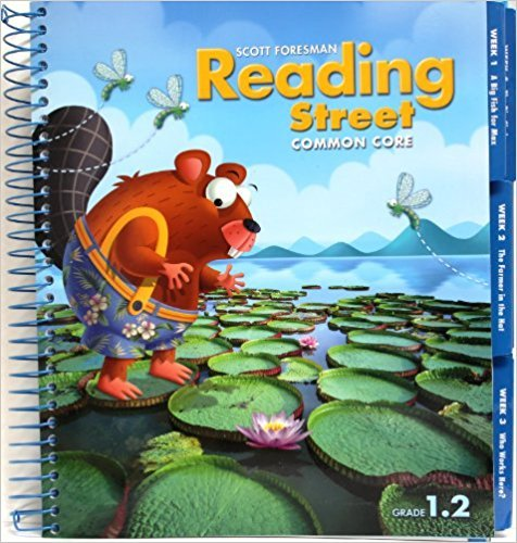 Reading Street Common Core 2013 Teachers Edition First Grade 1.2