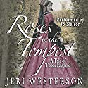 Roses in the Tempest: A Tale of Tudor England Audiobook by Jeri Westerson Narrated by Jo Nelson