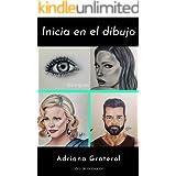 Inicia en el dibujo (Spanish Edition)
