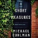 In Short Measures: Three Novellas Audiobook by Michael Ruhlman Narrated by Lydia Mackay, Robert McCollum, Lauren Davis