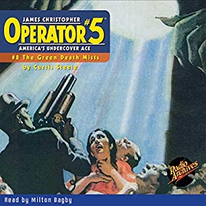Operator #5 V8: The Green Death Mists Audiobook